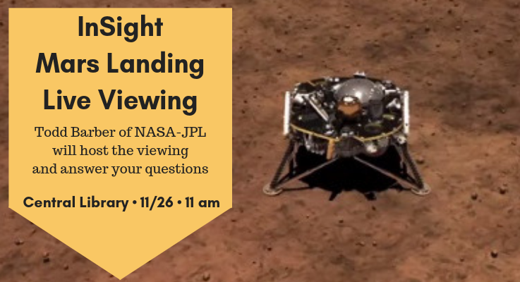 InSight Live Viewing at Central Library 11/26 at 11 am