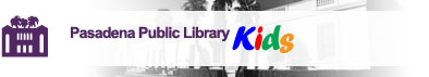 Pasadena Public Library Kids