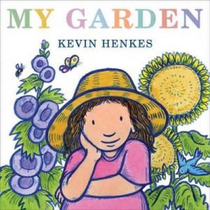 My Garden by Henkes
