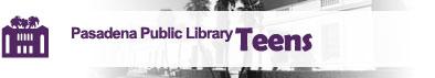 Pasadena Public Library Teens