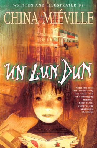 Un Lun Dun -- teen review