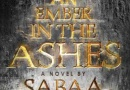 An Ember In The Ashes–teen review