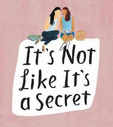 It's Not Like It's A Secret — Teen Review