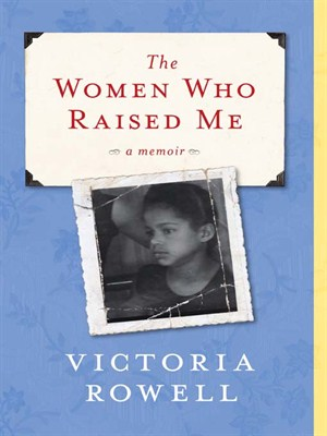 Book Cover The Women Who Raised Me